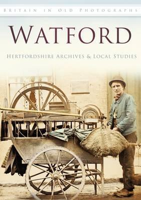 Watford. Compiled by Herefordshire Archives & Local Studies