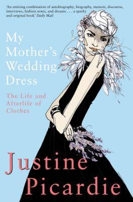 Ebook My Mother's Wedding Dress by Justine Picardie read!