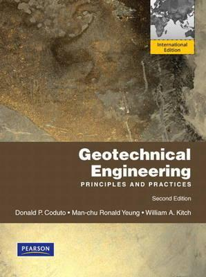 Geotechnical Engineering: Principles and Practices