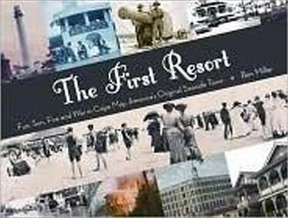 the-first-resort-fun-sun-fire-and-war-in-cape-may-americas-original-seaside-town
