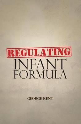 Regulating Infant Formula