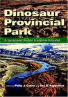 Dinosaur Provincial Park: A Spectacular Ancient Ecosystem Revealed
