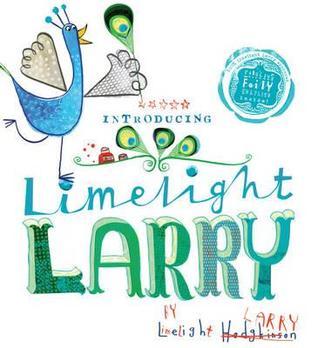 Limelight Larry by Leigh Hodgkinson