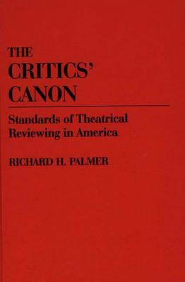 the-critics-canon-standards-of-theatrical-reviewing-in-america