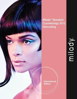 Haircutting Supplement for Milady Standard Cosmetology 2012.