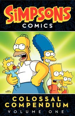 Simpsons Comics Colossal Compendium Volume 1 (Simpsons Comics Colossal Compendium, #1) por Matt Groening