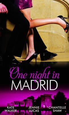 One Night in Madrid: Spanish Billionaire, Innocent Wife / The Spaniard's Defiant Virgin / The Spanish Duke's Virgin Bride
