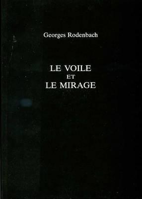 Le Voile / Le Mirage