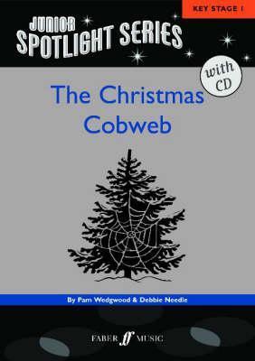 The Christmas Cobweb: A Nativity Musical [With CD (Audio)]