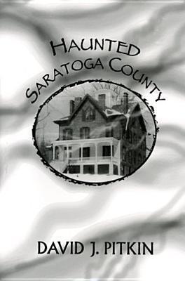 Haunted Saratoga County