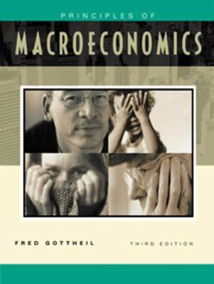 Principles of Macroeconomics and Graphing CD-ROM with InfoTrac College Edition