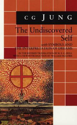 The Undiscovered Self/Symbols and the Interpretation of Dreams