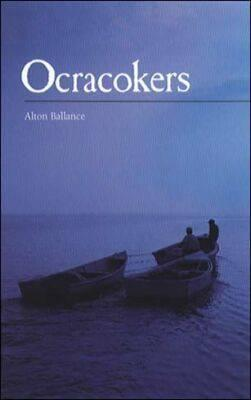 Ocracokers by Alton Ballance