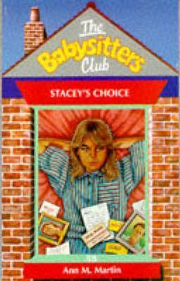 Stacey's Choice by Ann M. Martin