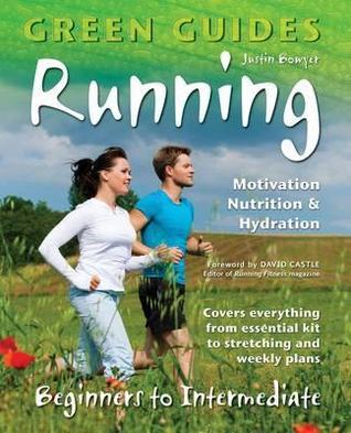 Running: Motivation, Nutrition & Hydration