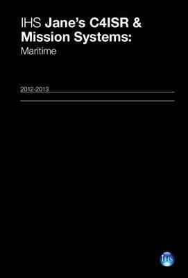 Ihs Jane's C4isr & Mission Systems: Maritime 12/13
