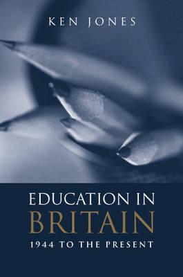 Education in Britain: 1944 to the Present