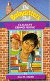 Claudia's Friend (The Babysitters Club, #63)