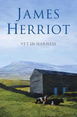 Vet in Harness by James Herriot