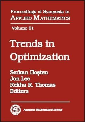 Trends in Optimization: American Mathematical Society Short Course, January 5-6, 2004, Phoenix, Arizona