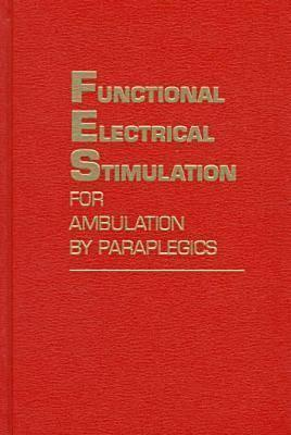 Functional Electrical Stimulation For Ambulation By Paraplegics: Twelve Years Of Clinical Observations And System Studies