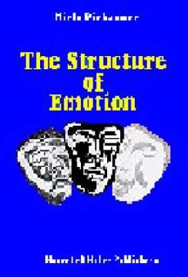 The Structure Of Emotion: Psychophysiological, Cognitive, And Clinical Aspects