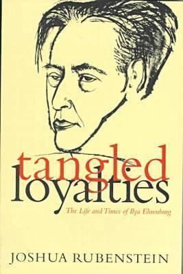 Tangled Loyalties by Joshua Rubenstein