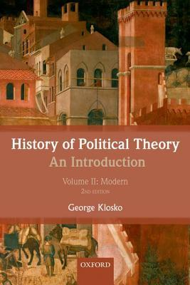 History of Political Theory, Volume II: An Introduction: Modern