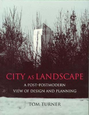 City as Landscape
