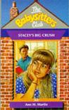 Stacey's Big Crush (The Babysitters Club, #65)