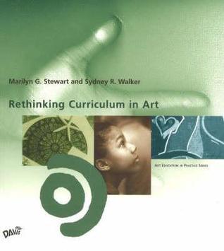 Rethinking Curriculum in Art Education