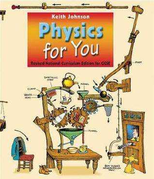 Physics for You - Revised National Curriculum Edition for GCSE.: For All GCSE Examinations