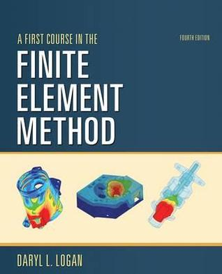 A First Course in the Finite Element Method - Si Version