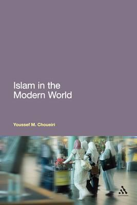 islam and the modren world Europe's long history of religious warfare and the age of enlightenment that followed led to the establishment, in most western countries, of.