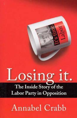 Losing It by Annabel Crabb