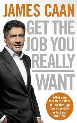 Get The Job You Really Want  How To Get The Job You Want