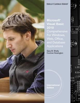 Microsoft Visual Basic 2010. Gary B. Shelly, Corinne Hoisington