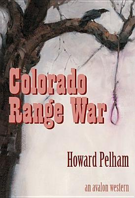 Colorado Range War