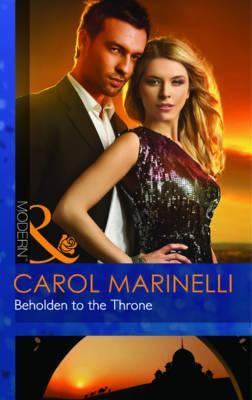 Ebook Beholden to the Throne by Carol Marinelli read!
