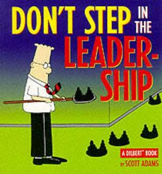 Dont Step in the Leadership(Dilbert 13)