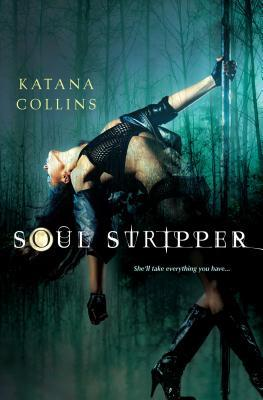 Soul Stripper (Soul Stripper, #1)