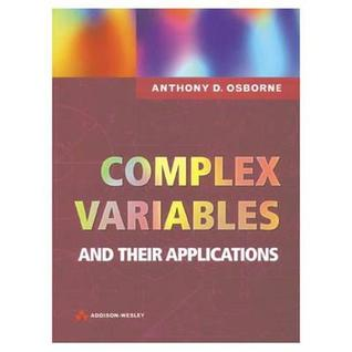 Complex Variables and Their Applications (International Mathematics Series)