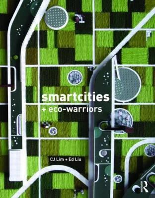 Smartcities and Eco-Warriors