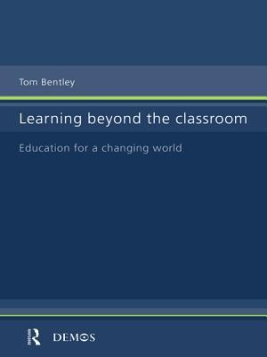 Learning Beyond the Classroom: Education for a Changing World