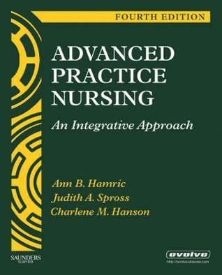 Advanced Practice Nursing: An Integrative Approach