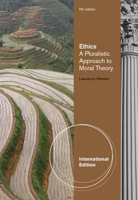 Ethics a pluralistic approach to moral theory by lawrence m hinman fandeluxe Gallery