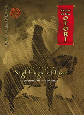 Ebook Across the Nightingale Floor: The Sword of the Warrior by Lian Hearn PDF!
