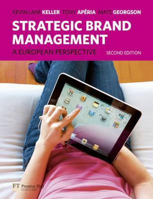 Strategic brand management. A European perspective