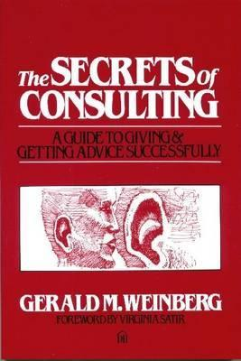 The Secrets of Consulting: A Guide to Giving and Getting Advice Successfully EPUB