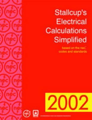 Stallcup's Electrical Calculations Simplified